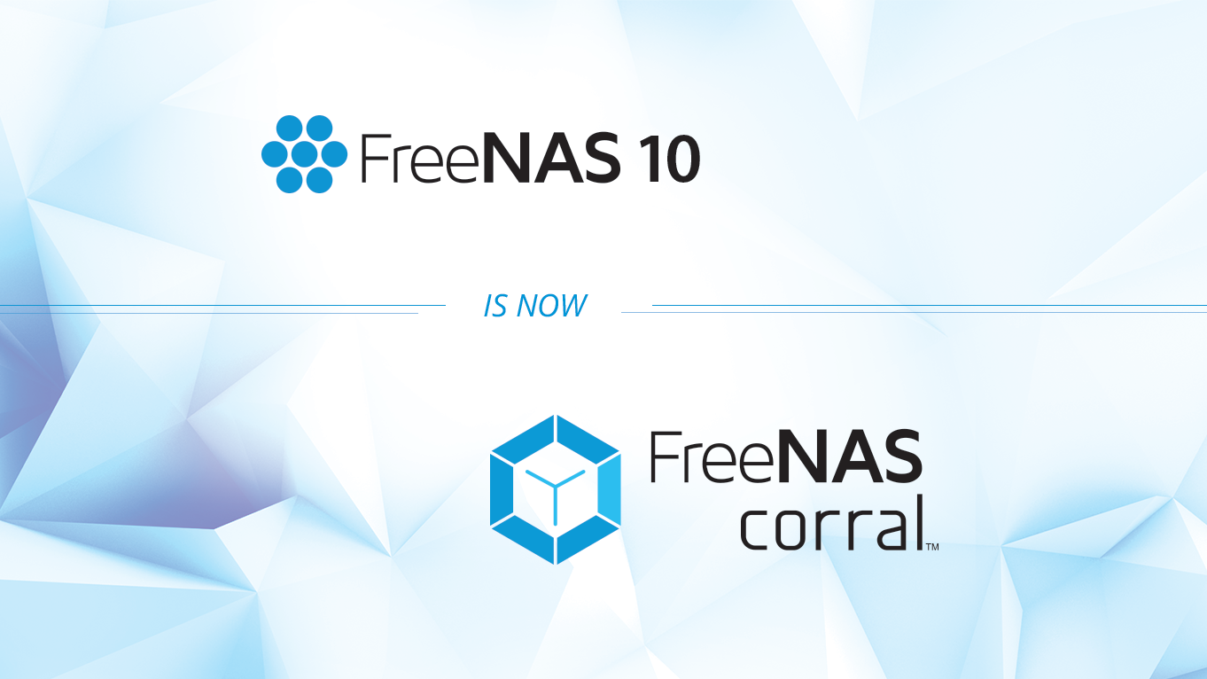 FreeNAS_Corral_OFFICIAL_Intro_Graphic (1)