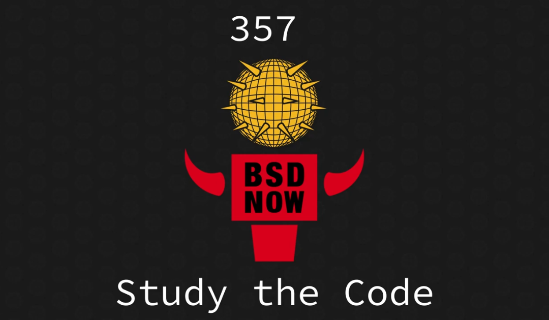 BSD Now Episode 357: Study the Code