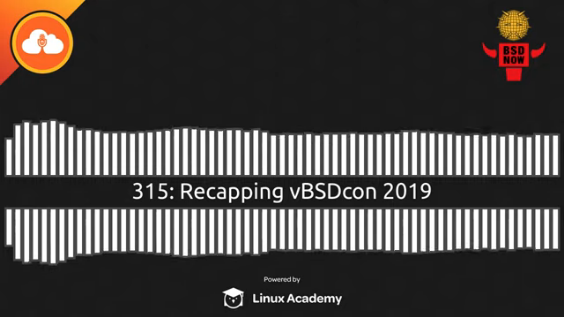 BSD Now Episode 315: Recapping vBSDcon 2019