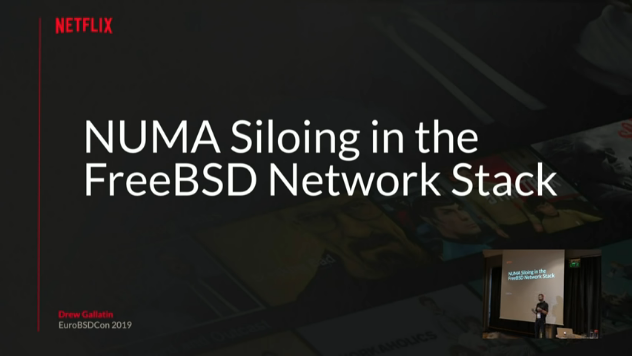 NUMA Optimizations in the FreeBSD Network Stack by Drew Gallatin