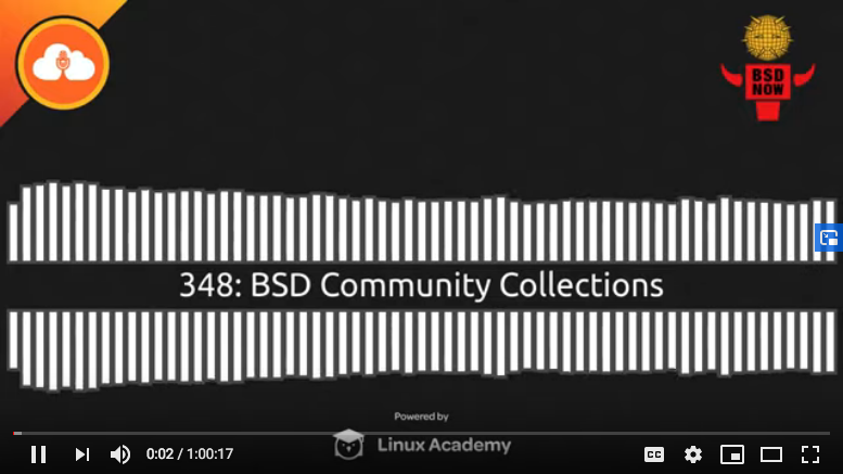 BSD Now Episode 348: BSD Community Collections