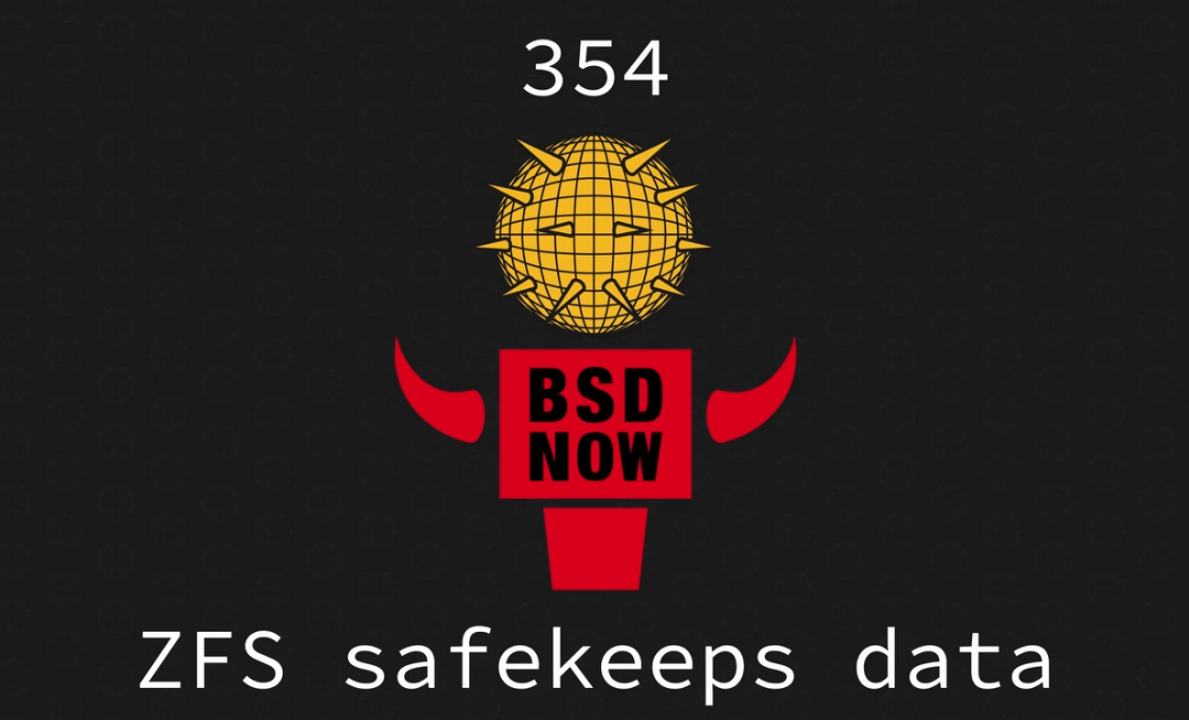 BSD Now Episode 354: ZFS safekeeps data